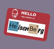 Hello, My name is Heisenberg by Anthony Pipitone