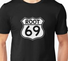 Aussies Get Their Kicks From... Root 69! Unisex T-Shirt