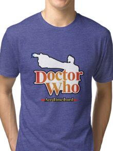 Ace Time Lord - 10th Version Tri-blend T-Shirt