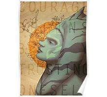 Courage begins by trusting oneself Poster