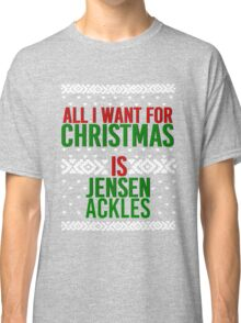 All I Want For Christmas (Jensen Ackles) Classic T-Shirt