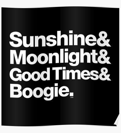 Sunshine, Moonlight & Boogie Ampersand Helvetica Getup Poster