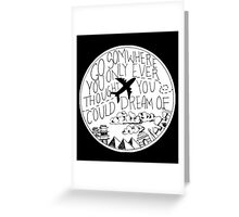 Dreams into reality Greeting Card