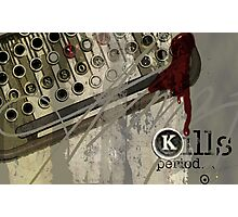 Censorship Kills Period, by Alma Lee Photographic Print