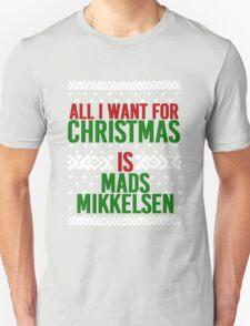All I Want For Christmas (Mads Mikkelsen) T-Shirt