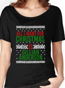 All I Want For Christmas (Gillian Anderson) Women's Relaxed Fit T-Shirt