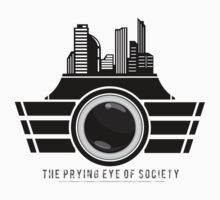 Prying Eye of Society by MoarTees
