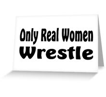 Wrestle Greeting Card