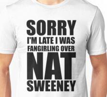 Sorry I'm... Nat Sweeney Unisex T-Shirt