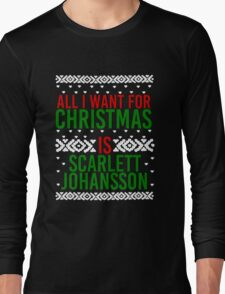 All I Want For Christmas (Scarlett Johansson) Long Sleeve T-Shirt