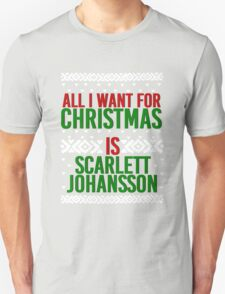 All I Want For Christmas (Scarlett Johansson) Unisex T-Shirt