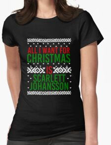All I Want For Christmas (Scarlett Johansson) Womens Fitted T-Shirt