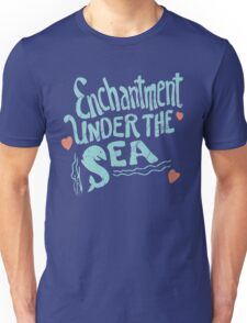 Enchantment under the sea Unisex T-Shirt
