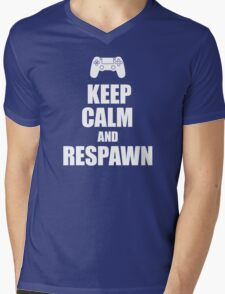 Gamer, Keep calm and... respawn! Mens V-Neck T-Shirt