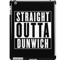Straight Outta Dunwich iPad Case/Skin