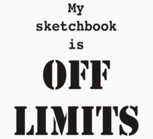 Off Limits (Black Text) T-Shirt
