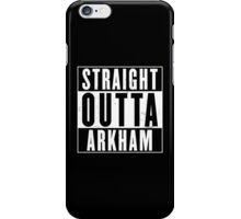 Straight Outta Arkham iPhone Case/Skin