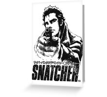 Snatcher Greeting Card