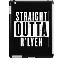 Straight Outta R'lyeh iPad Case/Skin
