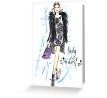 Lady Stardust! Greeting Card