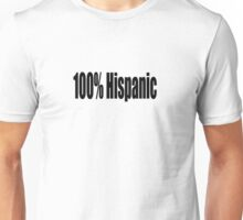Hispanic Unisex T-Shirt