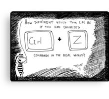 Ctrl Z in the real world Canvas Print
