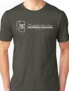 They Played Us Like a Damn Pachinko Machine Unisex T-Shirt