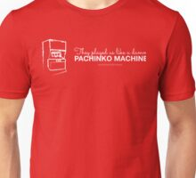They Played Us Like a Damn Pachinko Machine Unisex T-Shirt