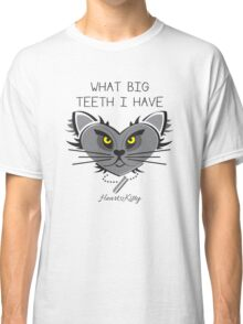 What Big Teeth I have - HeartKitty Classic T-Shirt