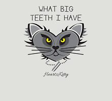 What Big Teeth I have - HeartKitty Unisex T-Shirt