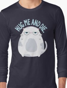 Cats Hate Hugs Long Sleeve T-Shirt