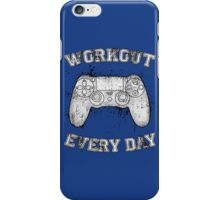 Workout Every Day iPhone Case/Skin