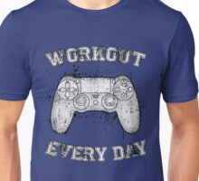 Workout Every Day Unisex T-Shirt