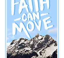 Faith Can Move Mountains (Version 2) by PolySciGuy