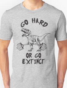 Workout - Go Hard or Go Extinct - T-Rex Deadlift T-Shirt