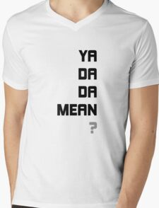 yadadamean? shirt & sticker Mens V-Neck T-Shirt