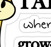 I wann be tall Sticker