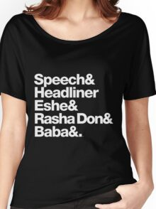 Homage to Speech & Headliner of Arrested Development Women's Relaxed Fit T-Shirt