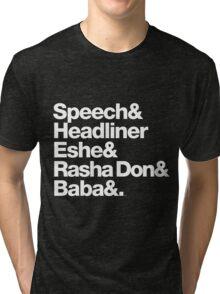 Homage to Speech & Headliner of Arrested Development Tri-blend T-Shirt
