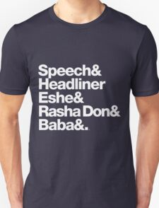 Homage to Speech & Headliner of Arrested Development T-Shirt