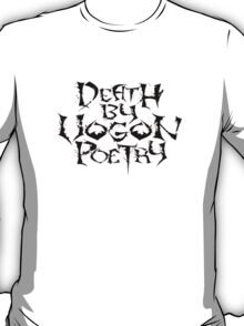 Death By Vogon Poetry Black Alternate  T-Shirt