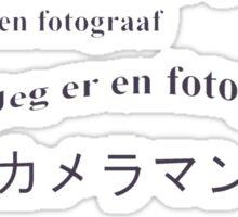 I am a photographer. Multilingual Sticker