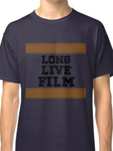 Long Live Film Classic T-Shirt