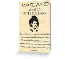 Bell Starr Wanted Greeting Card
