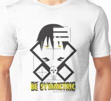 Be Symmetric Unisex T-Shirt
