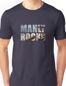 Manly is Rocks - Girls T Unisex T-Shirt