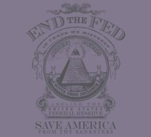 End the Fed Shirt by LibertyManiacs