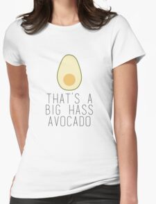 A Big Hass Avocado Womens Fitted T-Shirt