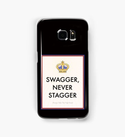 Swagger Never Stagger Samsung Galaxy Case/Skin