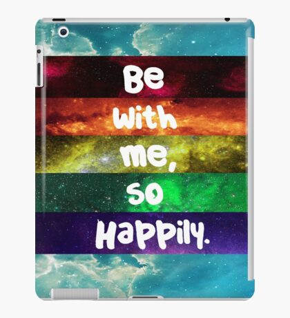Happily- One Direction iPad Case/Skin